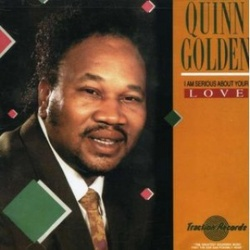 Quinn Golden - I Am Serious About Your Love - Complete LP