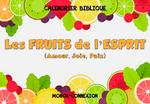 Calendrier Biblique - Les Fruits de l'Esprit (1) - L'Amour