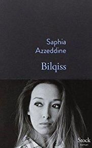 Bilqiss, Remerciements - Saphia Azzeddine -