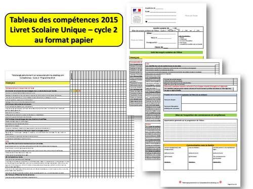 Livret Scolaire Unique et tableau des compétences 2015