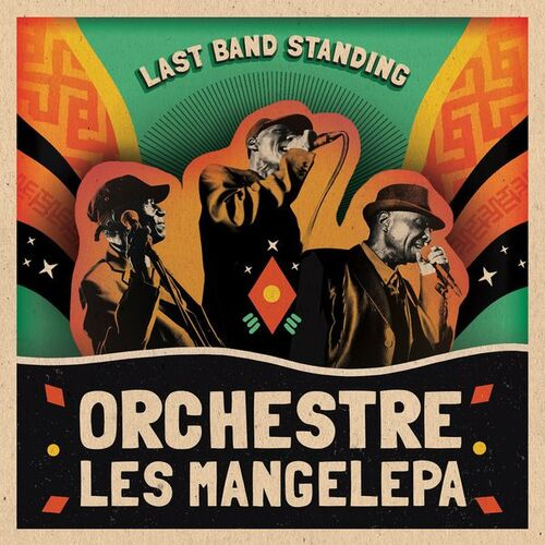 Orchestre Les Mangelepa - Last Band Standing (2017) [Soukouss, Rumba, World Music]