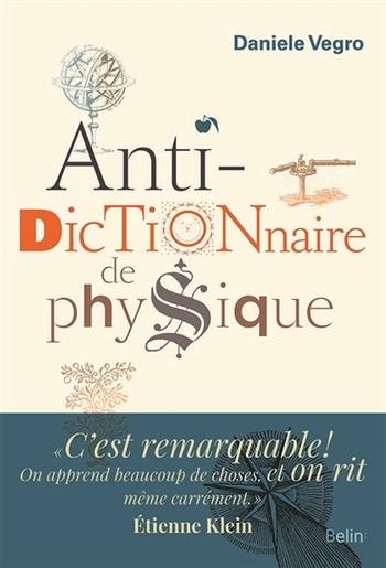 Anti-Dictionnaire de Physique - Daniele Vegro