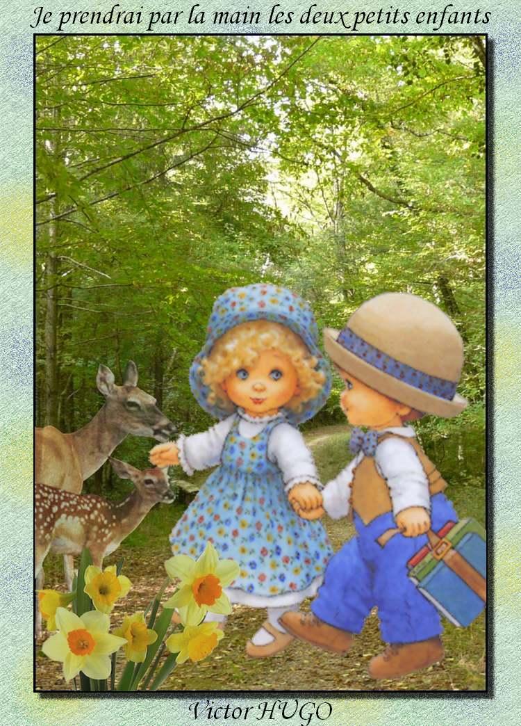 """"""" Je prendrai par la main les deux petits enfants """"  poème de Victor HUGO"""