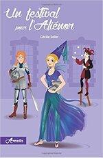 Arcadia tome 4 : Un festival pour l'Aliénor