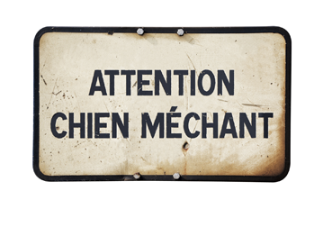 Attention chien méchant