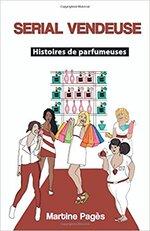 Serial vendeuse : Histoires de parfumeuses