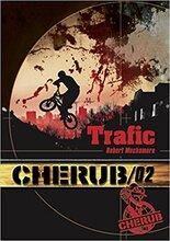 CHERUB tome 2- Trafic