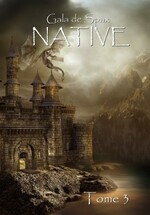 Native tome 3 de Gala de Spax