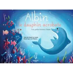 Albin, Le Dauphin Acrobate