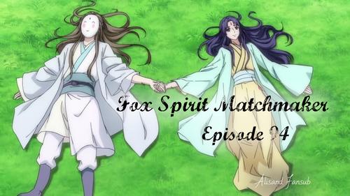 Fox Spirit Matchmaker Episode 94