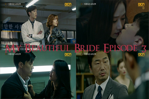 My Beautiful Bride Episode 3