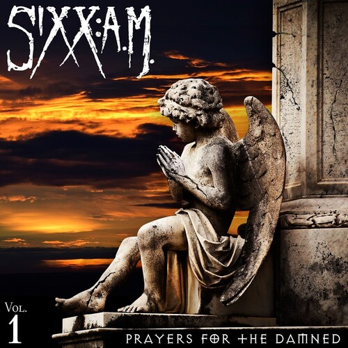 SIXX: A.M. Prayers For The Damned