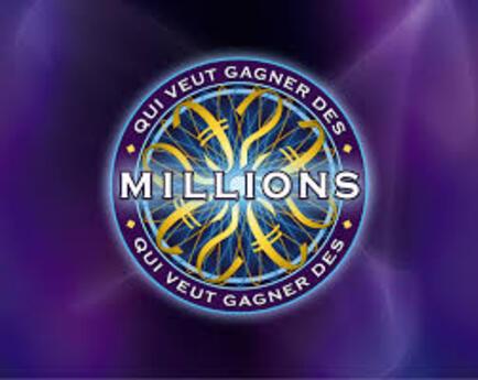 Qui veut gagner des millions.