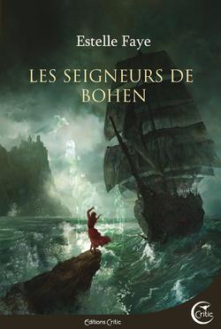 [Interview] Estelle Faye - Les Seigneurs de Bohen