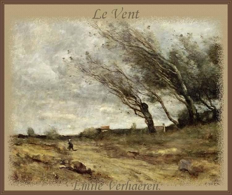""""""" Le Vent """" poème d'Emile Verharen"""
