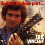 Pleins   feux  sur  Eric  Vincent