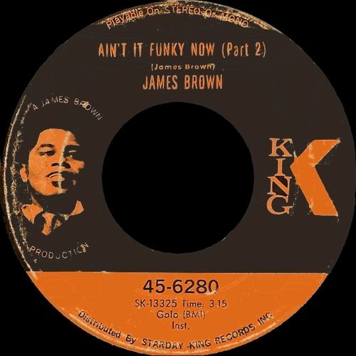 James Brown : Single SP King Records 45-6280 [ US ] en Novembre 1969