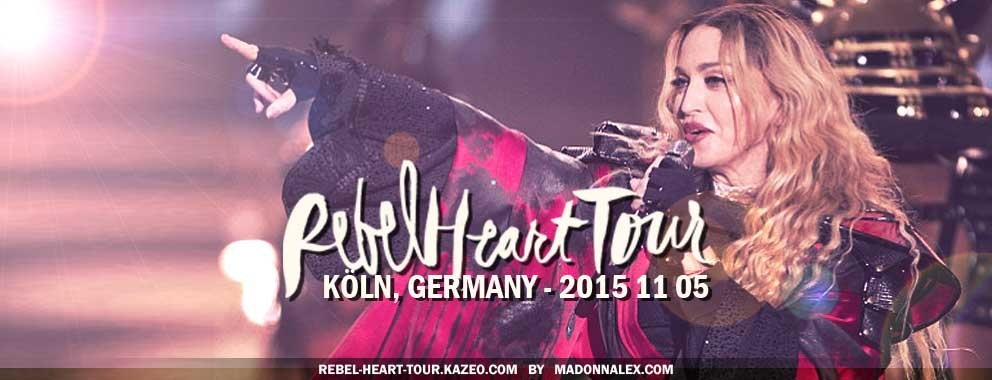 Madonna Rebel Heart Tour Koln 2015 11 05