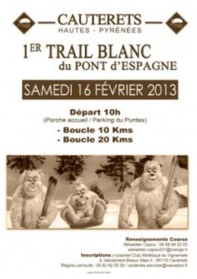 1er Trail Blanc du Pont d'Espagne à Cauterets