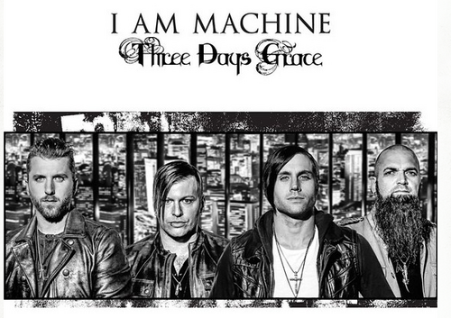 I Am Machine, Three Days Grace
