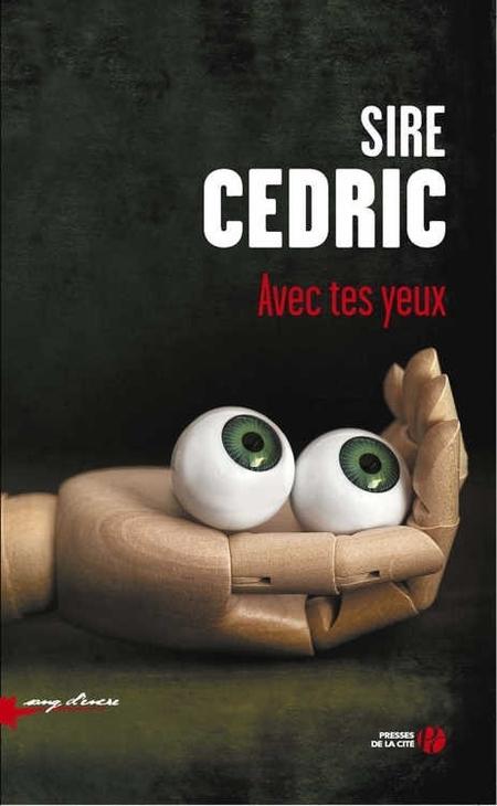 Avec tes yeux de Cédric Sire