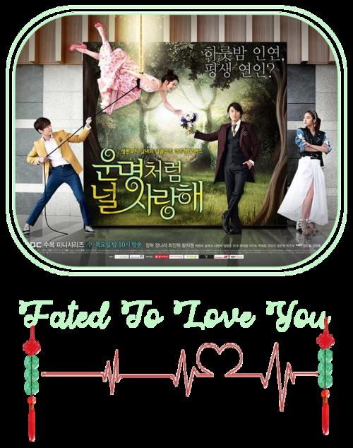 Fated To Love You - Drama Coréen