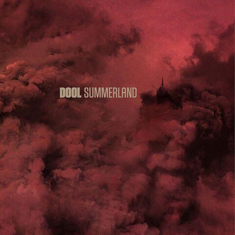 DOOL - Détails et extrait du nouvel album Summerland