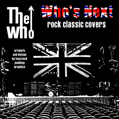 Cover me # 73 : Rock Classics Covers Vol 21 : The Who - Who's Next