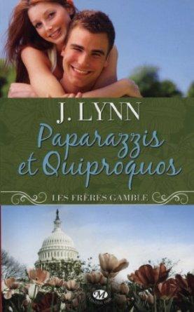Paparazzi et Quiproquos, J. Lynn