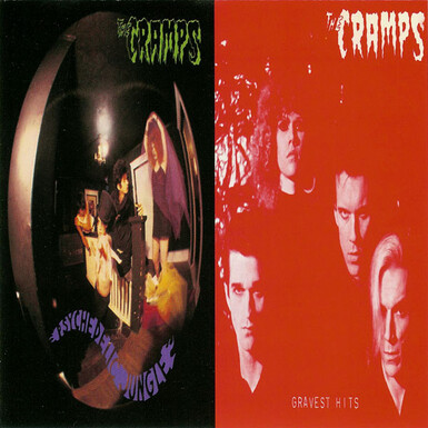 Une bonne idée! The Cramps - Psychedelic Jungle/Gravest Hits (1981/1979 - Ed 1989)