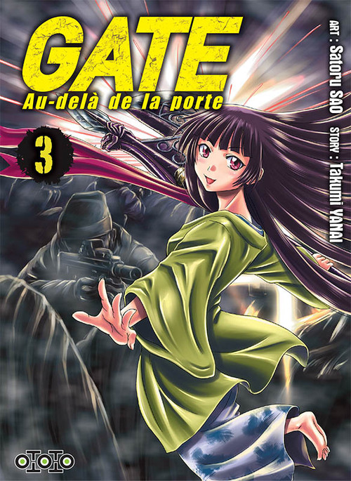 Gate - au delà de la porte - Tome 03 - Yakumi Yanai & Satoru Sao