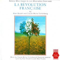 LA REVOLUTION FRANCAISE [Opera Rock - Rock Musical]