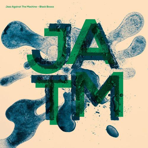 Jazz Against The Machine - Black Bossa (2014) [Jazz]