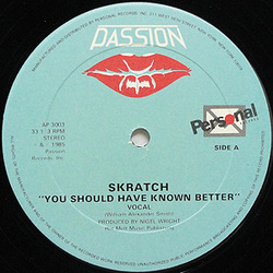 Skratch - You Should Have Know Better