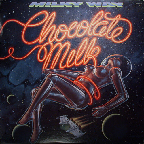"Chocolate Milk : Album "" Milky Way "" RCA Victor Records AFL1-3081 [ US ] en 1979"
