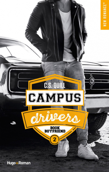 Campus drivers - Tome 2 de C. S. Quill