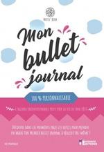 Mon Bullet Journal 100% personalisable