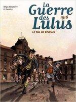 La guerre des Lulus, tome 3 : Le tas de briques, Hardière & Hardoc