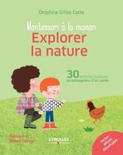 Montessori à la maison - Explorer la nature