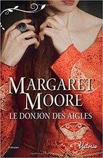 Chronique Le donjon des aigles de Margaret Moore