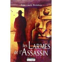 Les larmes de l'assassin - Anne-Laure Bondoux