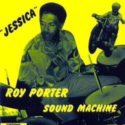 Roy Porter Sound Machine - Jessica - Complete LP