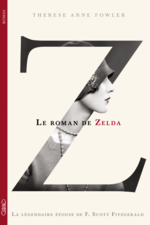 Le roman de Zelda, Thérèse Anne FOWLER