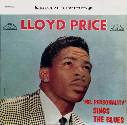 "LLoyd Price : Album "" '' Mr. Personality '' Sings The Blues "" ABC-Paramount Records ABCS-315 [ US ]"