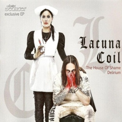 Lacuna Coil - The House of Shame / Delirium EP (2016)