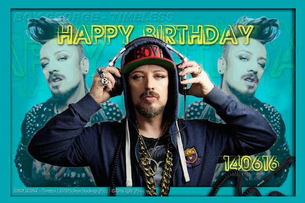 BOY GEORGE - Happy Birth'D 14 Juin '16 - By T@d