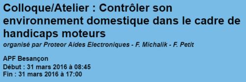 Proteor : Colloque / Atelier Domotique : Besançon (31 mars)