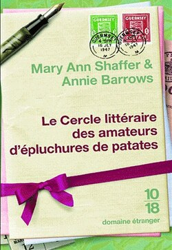 Le Cercle Littéraire des amateurs d'épluchures de patates, de Mary Ann Shaffer & Annie Barrows