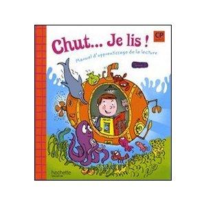 La méthode de Lecture  : Chut, je lis !!!