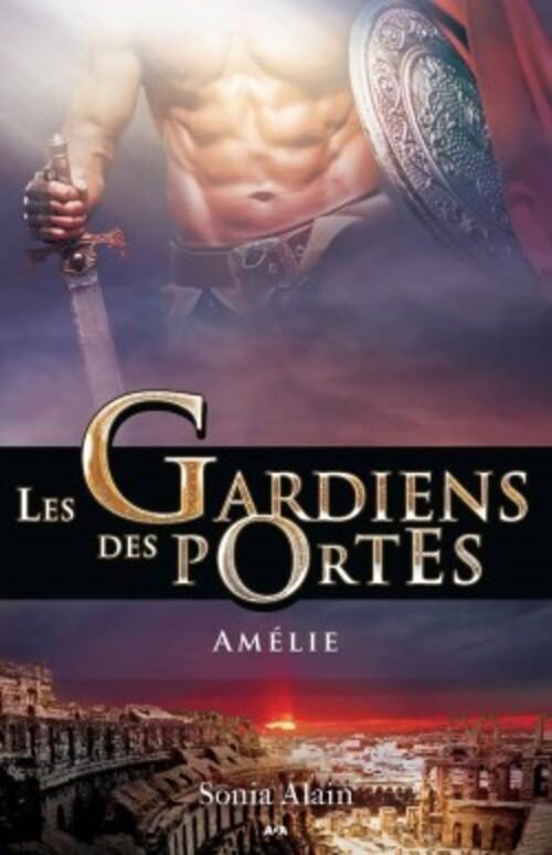 """J'ai dévoré le tome 3 des """"Gardiens des Portes"""" de Sonia Alain, le meilleur des trois !"""